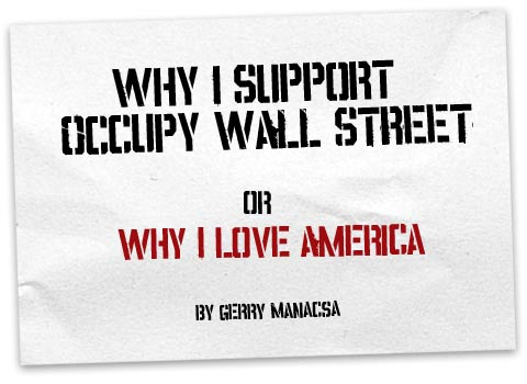 Why I support Occupy Wall Street or: Why I love America