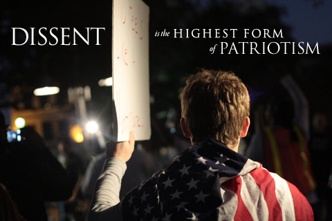 Dissent is the highest form of patriotism. (click for larger version)
